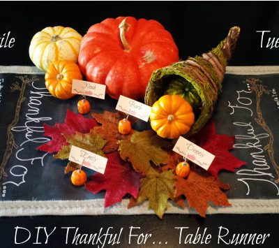 Textile Tuesday – DIY Chalkboard Thankful For Table Runner