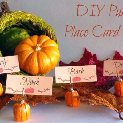 Holiday DIY – Pumpkin Place Card Holders + Free Place Card Printable