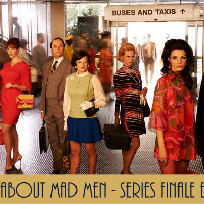 Mad about Mad Men – Series Finale Events